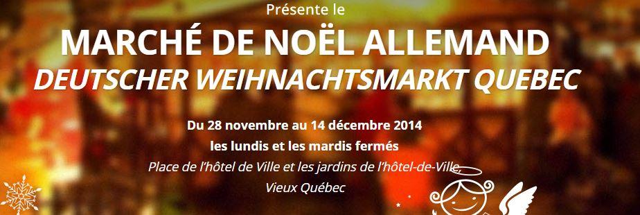 German Christmas Market 2014 MARCHÉ DE NOËL ALLEMAND DEUTSCHER WEIHNACHTSMARKT QUEBEC city