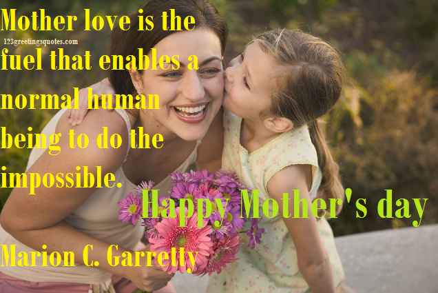 Good mothers day quotes from daughter 2015