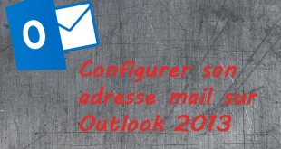 configurer adresse mail outlook 2013