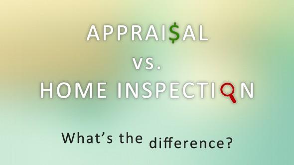 Appraisal vs Home Inspection