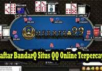 Daftar BandarQ Situs QQ Online Terpercaya