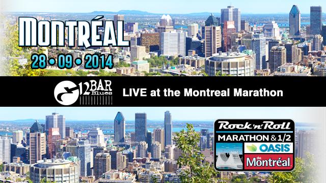 Montreal Marathon 12 Bar Blues