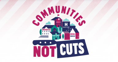 """Graphic design saying """"communities not cuts"""""""