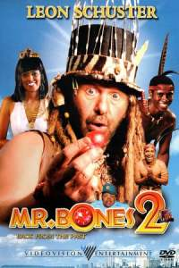 Mr. Bones 2: Back from the Past (2008)