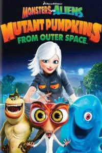 Monsters vs Aliens: Mutant Pumpkins from Outer Space (2009)