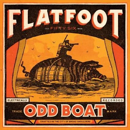 Flatfoot 56 Releases Their 7th Studio Album, Odd Boat