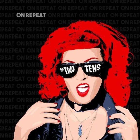 """The Two TensTo Release Their New Sophomore Album """"On Repeat"""" OnAugust 18thVia Man Della Records"""