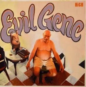 Evil Gene