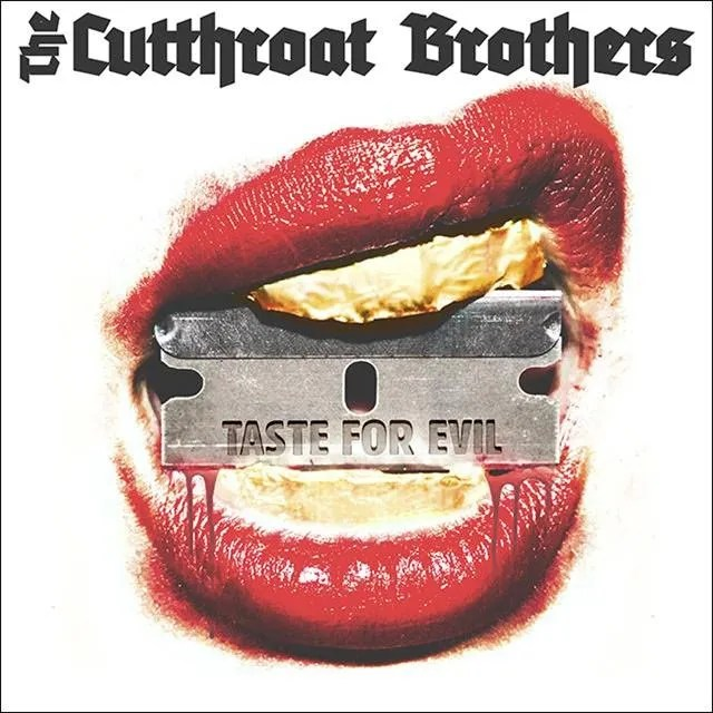 The Cutthroat Brothers - Taste for Evil