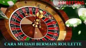 Cara-mudah-bermain-roulette