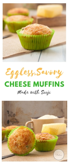 Eggless,Savory Cheese Muffins made with Sooji