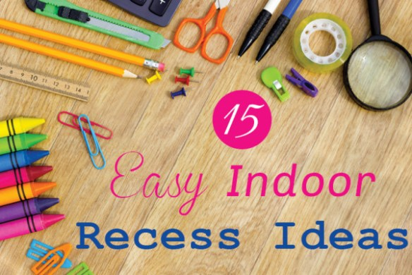 15 fun indoor recess games and activities Start or end with a Freeze Dance Party