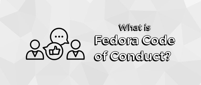 What is the Fedora Code of Conduct?