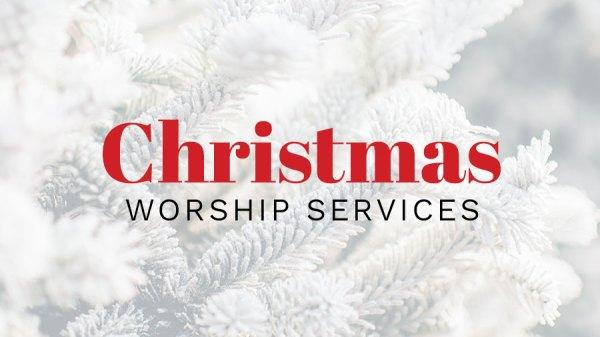 Christmas Worship Services | Pinelake Church