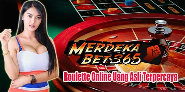Roulette Online Uang Asli Terpercaya
