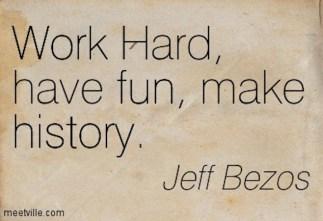 Quotation-Jeff-Bezos-fun-work-history-Meetville-Quotes-81922