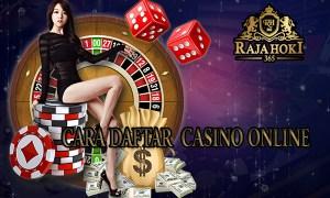 Cara Daftar Casino Online