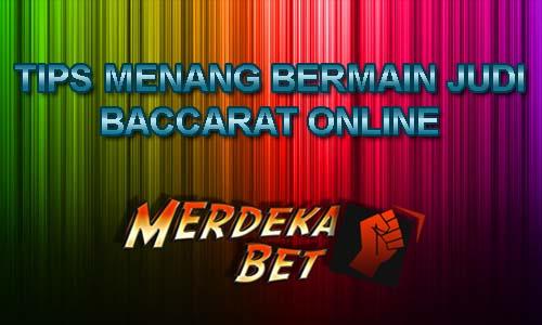 Tips Menang Main Judi Baccarat Online