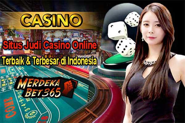 Situs Judi Casino Online Terbaik dan Terbesar di Indonesia
