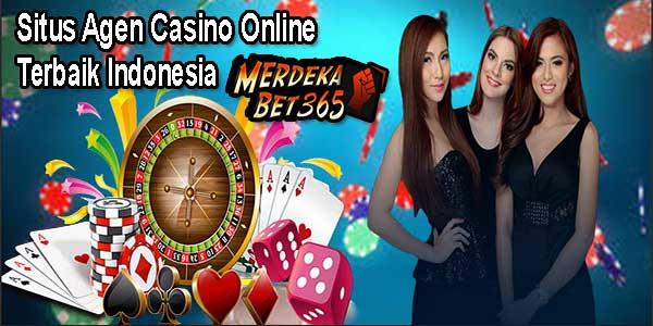 Merdekabet365 Situs Agen Casino Online Terbaik Indonesia