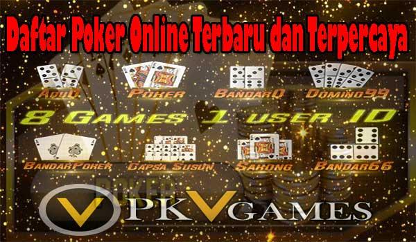 Daftar Poker Online Terbaru dan Terpercaya