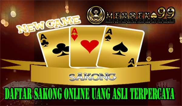 Daftar Sakong Online Uang Asli Terpercaya