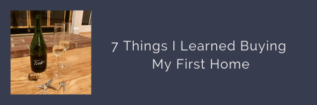 link button to blog post - 7 Things I Learned Buying a House