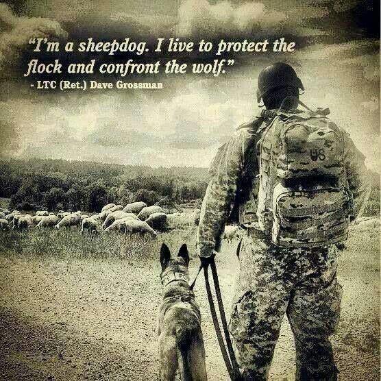 Sheepdog, Grossman, Patriot, quote, protect, prepper, preparedness, SHTF