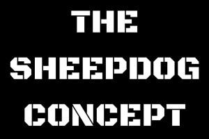 Sheepdog Concept, prepper,