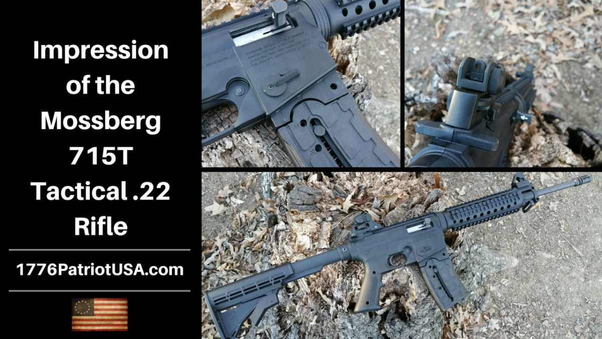 Impression of the Mossberg 715T Tactical  22 Rifle – 1776PatriotUSA com