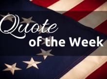quote of the week, patriot, patriotism, politics,