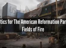 american reformation, tactics, fields of fire, SHTF, survival, prepper, preparedness