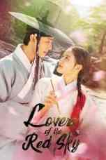 Nonton Lovers of the Red Sky (2021) Subtitle Indonesia