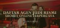 daftar agen judi resmi sbobet online terpercaya
