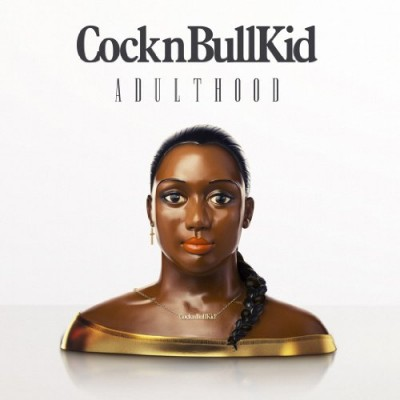 CockNBullKid - ADULTHOOD