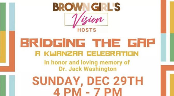 <b>Bridging the Gap: A Kwanzaa Celebration</b><br>Sunday, December 29 — 4:00 PM