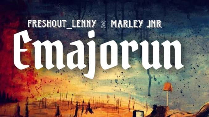 Freshout_Lenny ft MarleyJnr - Emajorun