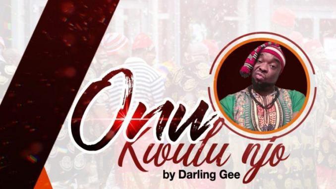 Darling Gee – Onu Kwulu Njo