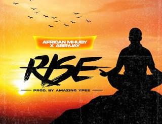 AFRICAN MHUBY X ABBY JAY – RISE