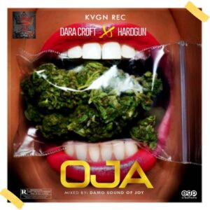 Dara Croft ft. Hardgun – OJA