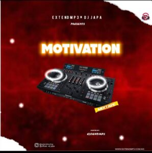 Extendmp3 Ft DJ Japa – Motivation