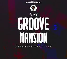 "Abuski's ""Groove Mansion"