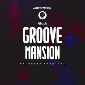 "Abuski's ""Groove Mansion"