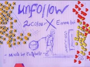 2Colour Ft. King Emma – Unfollow
