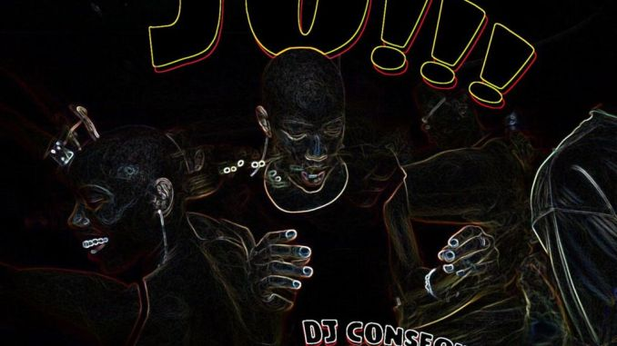DJ Consequence Ft Barry Jhay – Jo