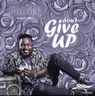 Patrick - Don't Give Up