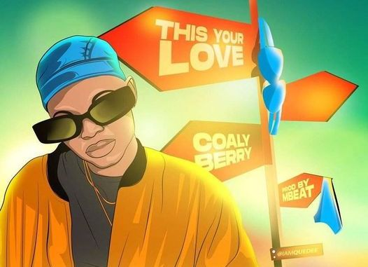 Coallyberry - This Your Love