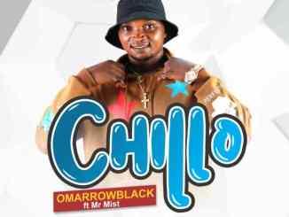 Omarrow Black Ft Mr Mist – Chillo