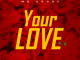 Mr Goody – Your Love