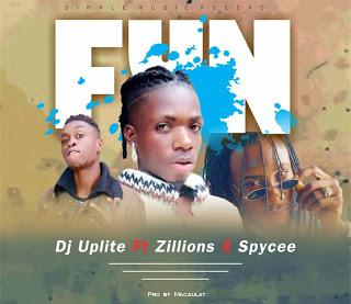 DJ Uplite Ft. Zillions & Spycee - Fun